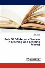 Role of e-Reference Services in Teaching and Learning Process by Mmari Ivan...