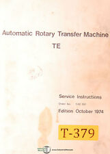 Traub TE, Automatic Rotary Transfer Machine, Service and Parts Manual 1974