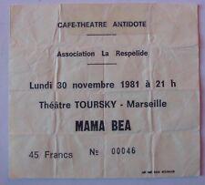 MAMA BEA USED TICKET CONCERT THEATRE TOURSKY MARSEILLE NOVEMBRE 1981