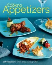 Fine Cooking Appetizers : 200 Recipes for Small Bites with Big Flavor by Fine...