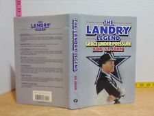 The Landry Legend: Grace Under Pressure by Bob St. John (1989, Hardcover) BCE