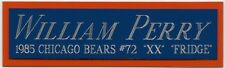 WILLIAM PERRY CHICAGO DA BEARS NAMEPLATE FOR AUTOGRAPHED Signed FOOTBALL JERSEY