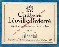 SAINT JULIEN 2E GCC VIEILLE ETIQUETTE CHATEAU LEOVILLE POYFERRE 1957    §15/08§