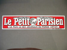 PLAQUE EMAILLEE BOMBEE JOURNAL LE PETIT PARISIEN enameled sign emaillierte