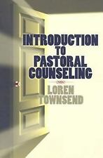Introduction to Pastoral Couns by Loren Townsend (2009, Paperback)