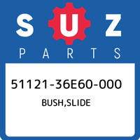 51121-36E60-000 Suzuki Bush,slide 5112136E60000, New Genuine OEM Part