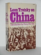 Leon Trotsky on China by Leon Trotsky - The Chinese revolution of the 1920s 1972
