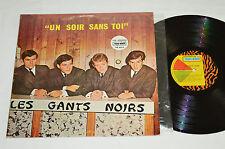 LES GANTS NOIRS Un Soir Sans Toi LP Trans-World Canada TWF-9504 Quebec Pop Rock