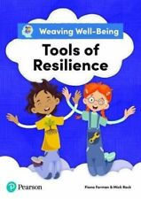 WEAVING WELL-BEING TOOLS OF RESILIENCE PUPIL BOOK NEU FORMAN FIONA PEARSON EDUCA