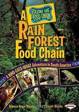 A Rain Forest Food Chain: A Who-Eats-What Adventure in South America (-ExLibrary