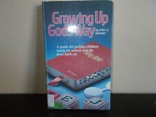 Growing Up God's Way by John A. Stormer   1984 Sale!!!!!!!!!!!!!!!!!!!!!!!!!!!!!