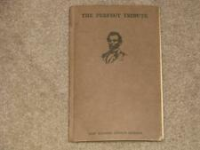 The Perfect Tribute, By Mary Raymond Shipman Andrews, Charles Scribner`s Sons