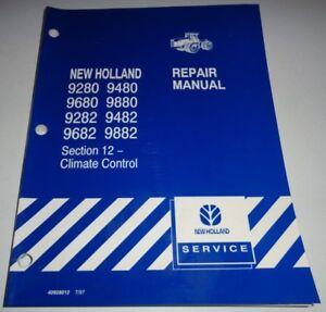 "New Holland 9280 9680 9282 9682 9480 9482 9882 Tractor ""HVAC"" Repair Shop Manual"