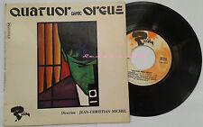 disque vinyle 45 tours quatuor orgue jean-christian Michel