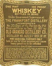 1916-17 Frankfort Distillery Whiskey Bottle Label Old Grandad 100 Proof F41