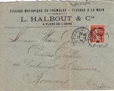 ENVELOPPE FLERS L. HALBOUT tissage mécanique du tremblay timbrée 1914