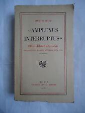 Alfredo Cucco, AMPLEXUS INTERRUPTUS, Fratelli Bocca, 1942