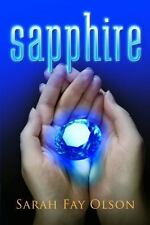 Sapphire by Sarah Fay Olson (2014, Paperback)