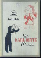 22 beliebte Karl Bette Melodien