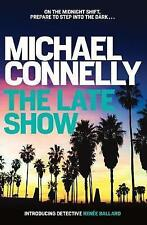 The Late Show by Michael Connelly (Paperback, 2017)