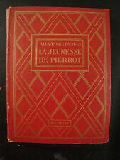 La Jeunesse de Pierrot - Alexandre Dumas - 1929