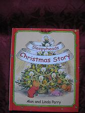 Sleepyhead Christmas Story Alan & Linda Parry 2002 Hardcover 2003 ages 4-7