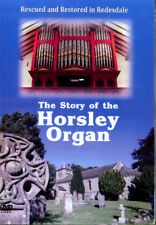 The Story of the Horsley Organ DVD