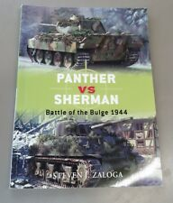 Osprey Duel: Panther vs Sherman Battle of the Bulge 1944 Osprey Publishing