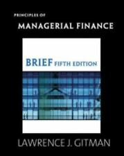 Principles of Managerial Finance, Brief (5th Edition) by Lawrence J. Gitman, Goo