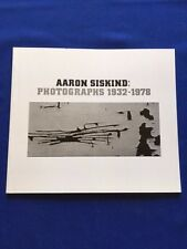 AARON SISKIND: PHOTOGRAPHS 1932-1978 - FIRST EDITION
