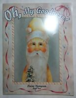 Oh My Goodness Elaine Thompson Decorative Tole Painting Patterns Santa Snowman