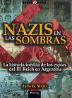 Nazis en las sombras. NUEVO. Nacional URGENTE/Internac. económico. HISTORIA
