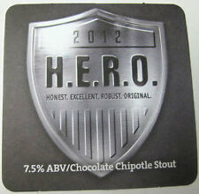 H.E.R.O. CHOCOLATE CHIPOTLE STOUT Beer COASTER, Mat, DuClaw, MARYLAND 2012 issue