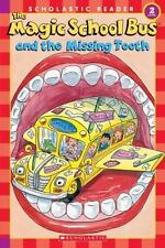 The Magic School Bus and the Missing Tooth Scholastic Reader, Level 2