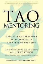 Tao Mentoring: Cultivate Collaborative Relationships in All Areas of Your Life,