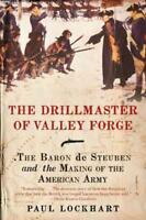 THE DRILLMASTER OF VALLEY FORGE - LOCKHART, PAUL DOUGLAS - NEW PAPERBACK BOOK