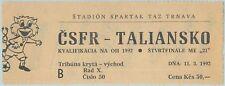 68545 -  BIGLIETTO PARTITA CALCIO 1992: Czechoslovakia  CSFR /  Italy