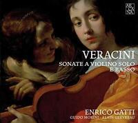 Enrico Gatti Guido Morini Alain Gervreau - Veracini: Sonate A Violino S (NEW CD)