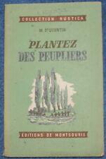Plantez des Peupliers - M. St Quentin - Montsouris / Rustica - 1947