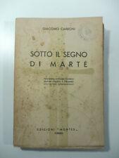 Giacomo Carboni, Sotto il segno di Marte. Panorama letterario-tecnico, 1933