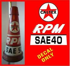 VINTAGE CALTEX OIL BOTTLE POURER Decal Sticker Garage Mancave Motoroil DECALS