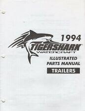 1994 Tigershark Watercraft Trailers Parts Manual P/N 2255-301 (024)