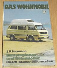 Wohnmobil Handbuch mit VW Bus T3 Westfalia Joker, Mercedes 207 307 Hymer u. a.