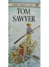 Adventures of Tom Sawyer (Children's classics),Mark Twain, Raymond Sibley, T. G