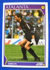 FIGURINA/CARD-SCORE '92 - N. 16 - FABRIZIO FERRON - ATALANTA - new