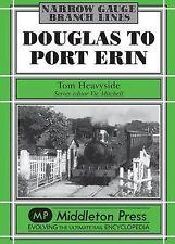 Douglas to Port Erin by Tom Heavyside (Hardback, 2000)