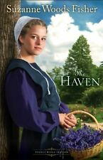 The Haven: A Novel (Stoney Ridge Seasons) (Volume 2) by Suzanne Woods Fisher