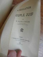 Abbé SOULLIER LA DESOLATION DU PEUPLE JUIF Chernoviz 1891 Envoi signé d'auteur