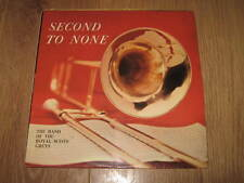 """THE BAND OF THE ROYAL SCOTS GREYS """" SECOND TO NONE """" VINYL LP EXCELLENT"""