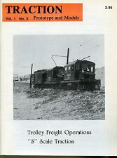 "Traction Prototype and Models Magazine Vol 1 No 5 Trolley Freight Operations ""s"""